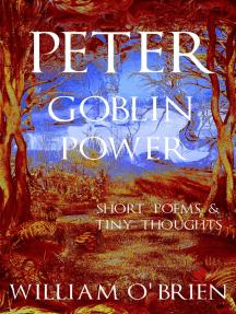 Peter: Goblin Power - Vol 8: Peter: A Darkened Fairytale, #8