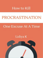 How to Kill Procrastination One Excuse at a Time