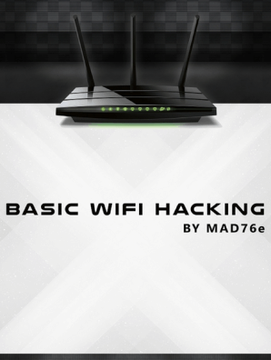 Basic Wifi Hacking by Mad76e - Book - Read Online