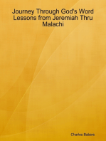 Journey Through God's Word - Lessons from Jeremiah Thru Malachi