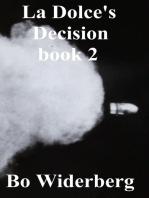 La Dolce's Decision Book 2