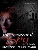 The Incidental Spy
