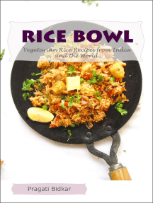 Rice Bowl: Vegetarian Rice Recipes from India and the World