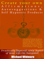 Create Your Own Affirmations, Autosuggestions and Self Hypnosis Products