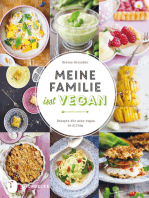 Meine Familie isst vegan: Rezepte für mehr vegan im Alltag