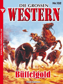 Die großen Western 132: Büffelgold