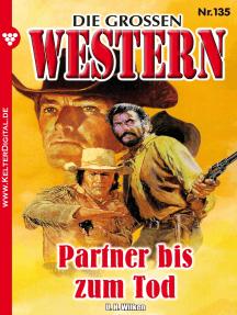 Die großen Western 135: Partner bis zum Tod