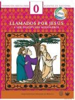 Manual 0. Llamados por Jesús a ser discípulos misioneros