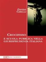 Crocifisso e scuola pubblica nella giurisprudenza italiana