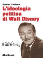 L'ideologia politica di Walt Disney