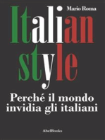 Italian Style. Perché il mondo invidia gli italiani
