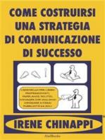 Come costruirsi una strategia di successo