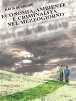 Economia, ambiente e criminalità nel Mezzogiorno
