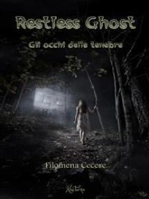 Restless Ghost - Gli occhi delle tenebre