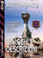 Dialoghi e descrizioni