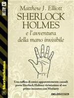 Sherlock Holmes e l'avventura della mano invisibile