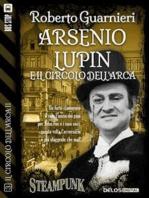 Arsenio Lupin e il Circolo dell'Arca