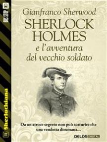 Sherlock Holmes e l'avventura del vecchio soldato