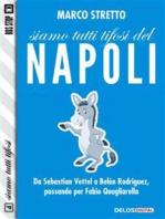 Siamo tutti tifosi del Napoli