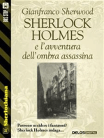Sherlock Holmes e l'avventura dell'ombra assassina