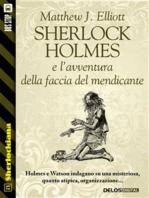 Sherlock Holmes e l'avventura della faccia del mendicante