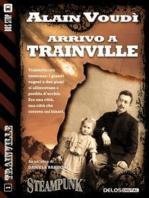 Arrivo a Trainville