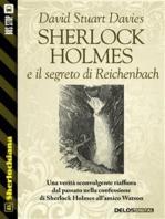 Sherlock Holmes e il segreto di Reichenbach