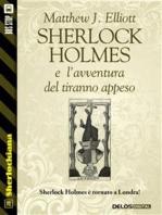 Sherlock Holmes e l'avventura del tiranno appeso