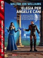 Elegia per angeli e cani