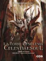 La torre di Selenia - Celestialsoul