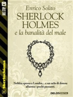 Sherlock Holmes e la banalità del male