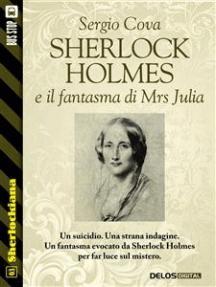 Sherlock Holmes e il fantasma di Mrs Julia