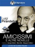 Amicissimi e altre novelle (Audio-eBook)