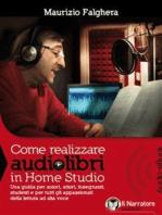 Come realizzare audiolibri in Home Studio (Audio-eBook)