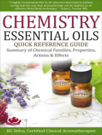 Chemistry Essential Oils Quick Reference Guide Summary of Chemical Families, Properties, Actions & Effects