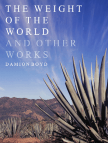 The Weight Of The World And Other Works