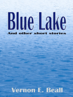 Blue Lake and Selected Short Stories