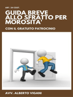 La Guida Breve al procedimento di intimazione di convalida di sfratto per morosità anche con il gratuito patrocinio.