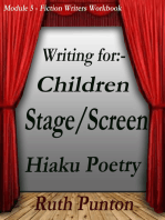 Writing for Children, Stage/Screen, Haiku Poetry