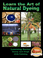 Learn the Art of Natural Dyeing