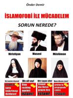 Islamofobi ile Mücadelem: Sorun nerede?