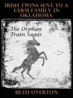 The Orphan Train Sagas