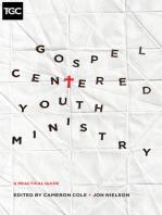 Gospel-Centered Youth Ministry