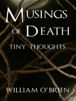 Musings of Death - Tiny Thoughts (Spiritual philosophy, #5)