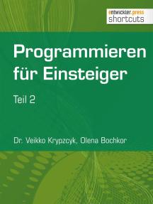Programmieren für Einsteiger: Teil 2
