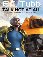 Talk Not At All