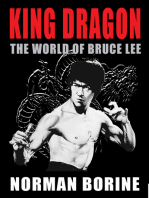 King Dragon: The World of Bruce Lee