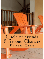 Circle of Friends and Second Chances
