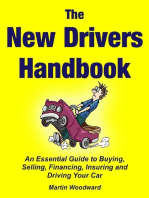 The New Driver's Handbook - An Essential Guide to Buying, Selling, Financing, Insuring and Driving Your Car