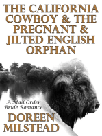 The California Cowboy & The Pregnant & Jilted English Orphan